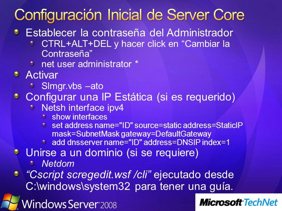 Establecer la contraseña del Administrador CTRL+ALT+DEL y hacer click en Cambiar la Contraseña net user administrator * Activar Slmgr.vbs –ato Configu