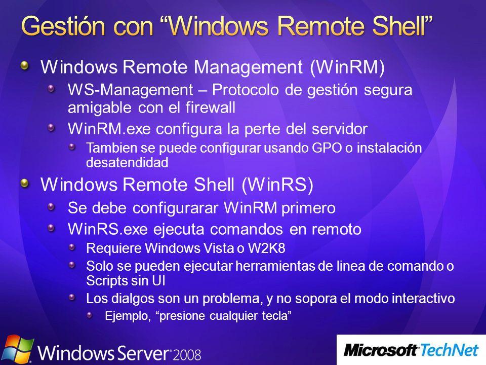 Windows Remote Management (WinRM) WS-Management – Protocolo de gestión segura amigable con el firewall WinRM.exe configura la perte del servidor Tambi