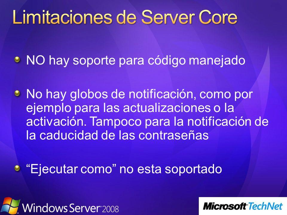 NO hay soporte para código manejado No hay globos de notificación, como por ejemplo para las actualizaciones o la activación. Tampoco para la notifica