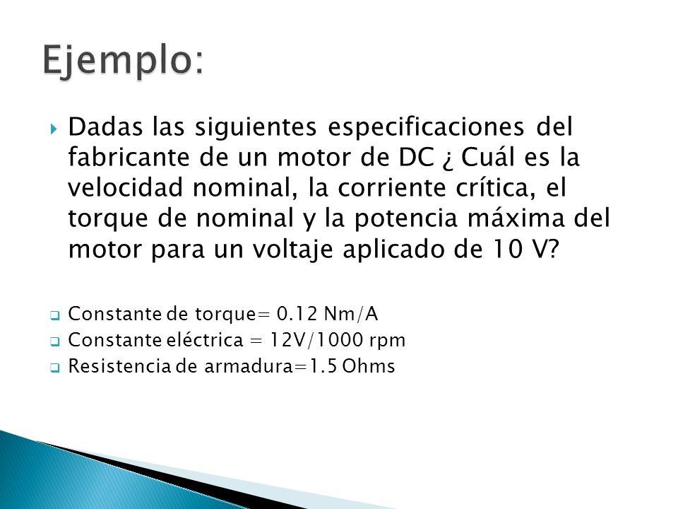 Dadas las siguientes especificaciones del fabricante de un motor de DC ¿ Cuál es la velocidad nominal, la corriente crítica, el torque de nominal y la