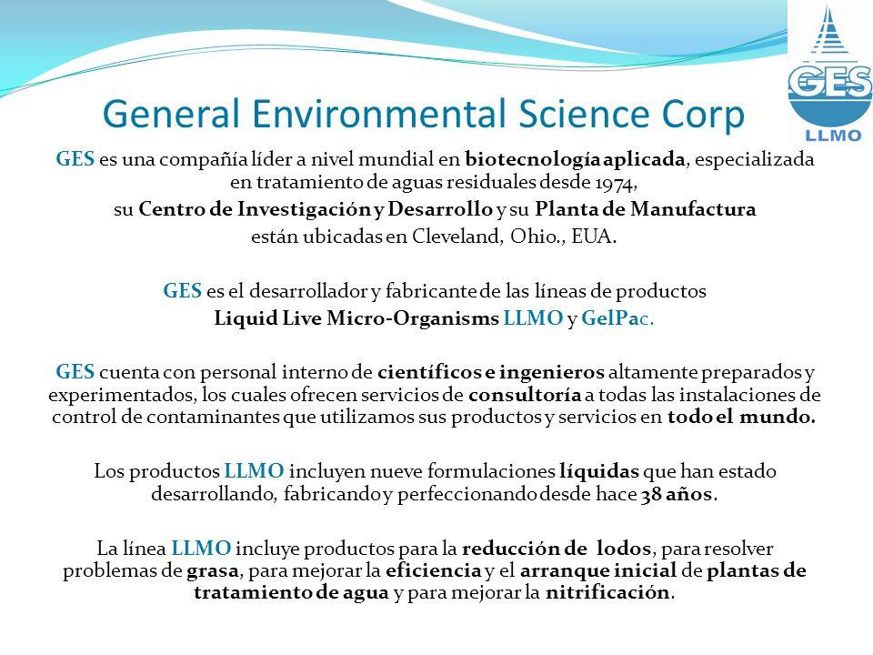 General Environmental Science Corp GES es una compañía líder a nivel mundial en biotecnología aplicada, especializada en tratamiento de aguas residual