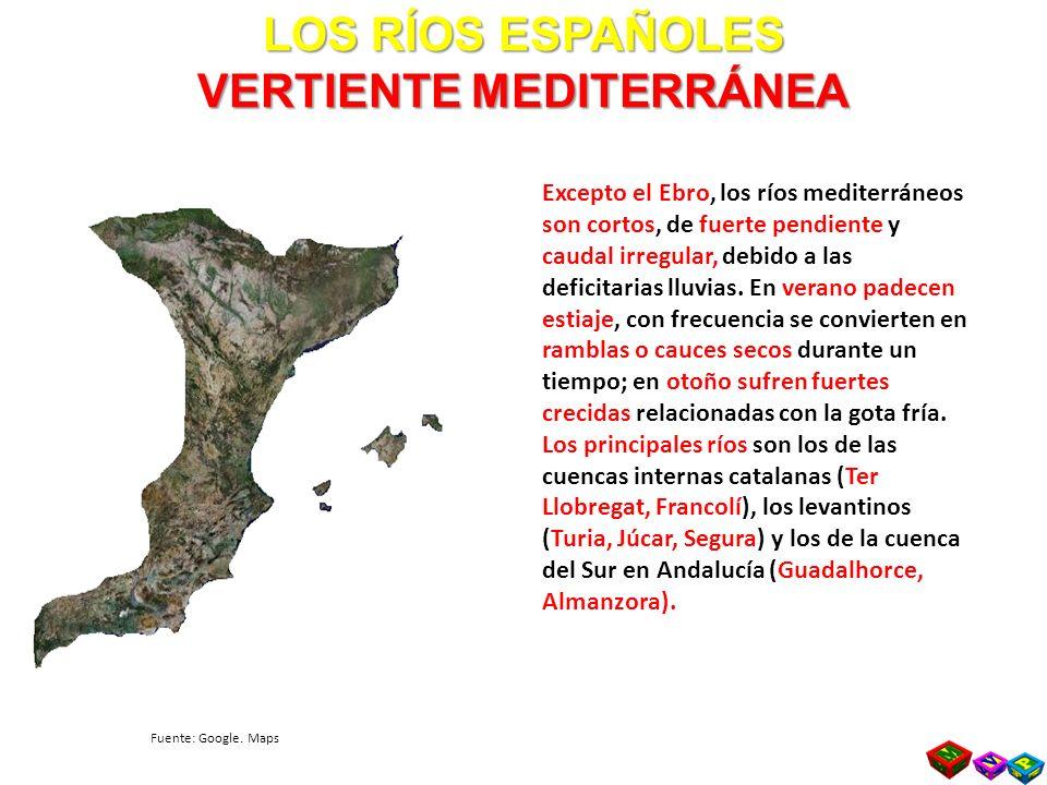 LOS RÍOS ESPAÑOLES VERTIENTE MEDITERRÁNEA Excepto el Ebro, los ríos mediterráneos son cortos, de fuerte pendiente y caudal irregular, debido a las deficitarias lluvias.