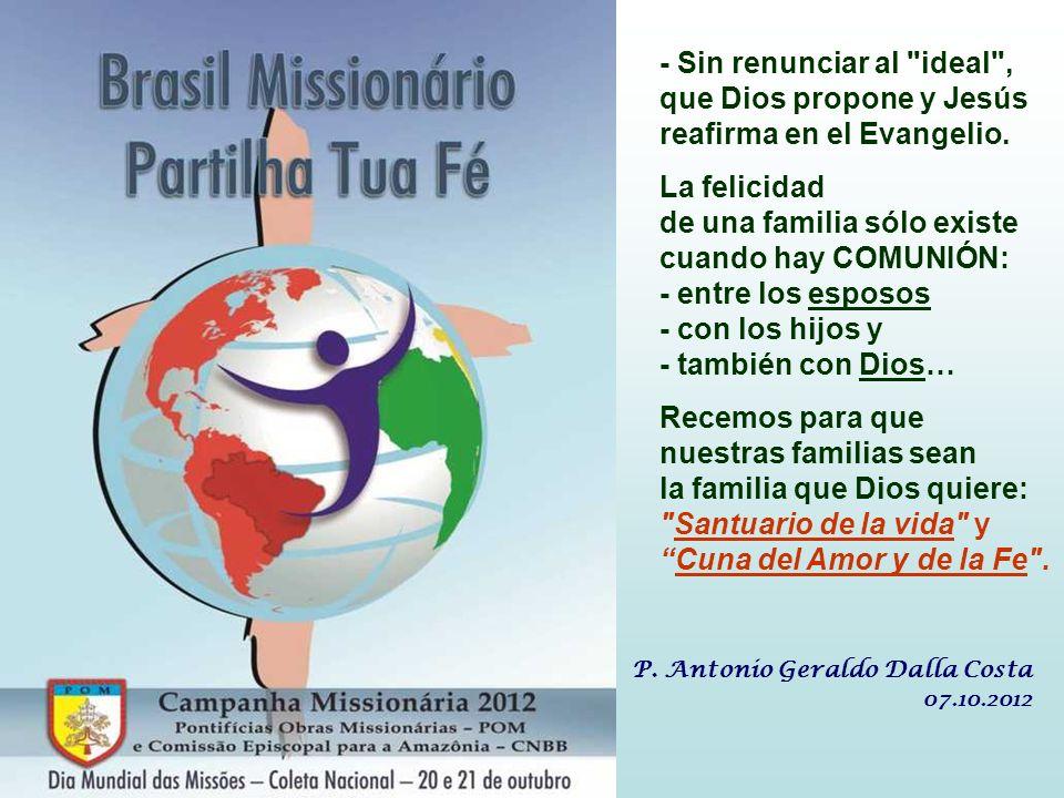 La Misión de los padres es repetir el gesto de las madres israelitas: llevar sus hijos a Jesús, para que, bendecidos por Él y creciendo en su escuela,