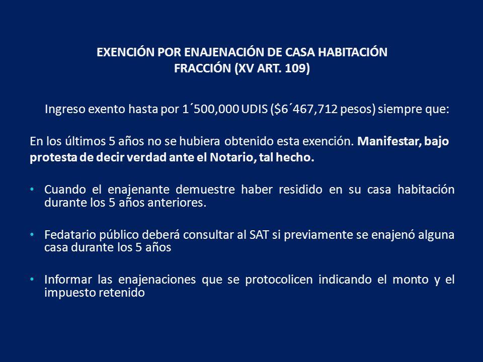 EXENCIÓN POR ENAJENACIÓN DE CASA HABITACIÓN FRACCIÓN (XV ART.