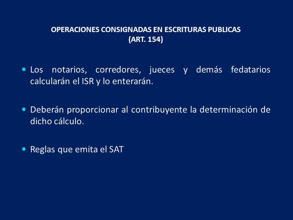 OPERACIONES CONSIGNADAS EN ESCRITURAS PUBLICAS (ART.