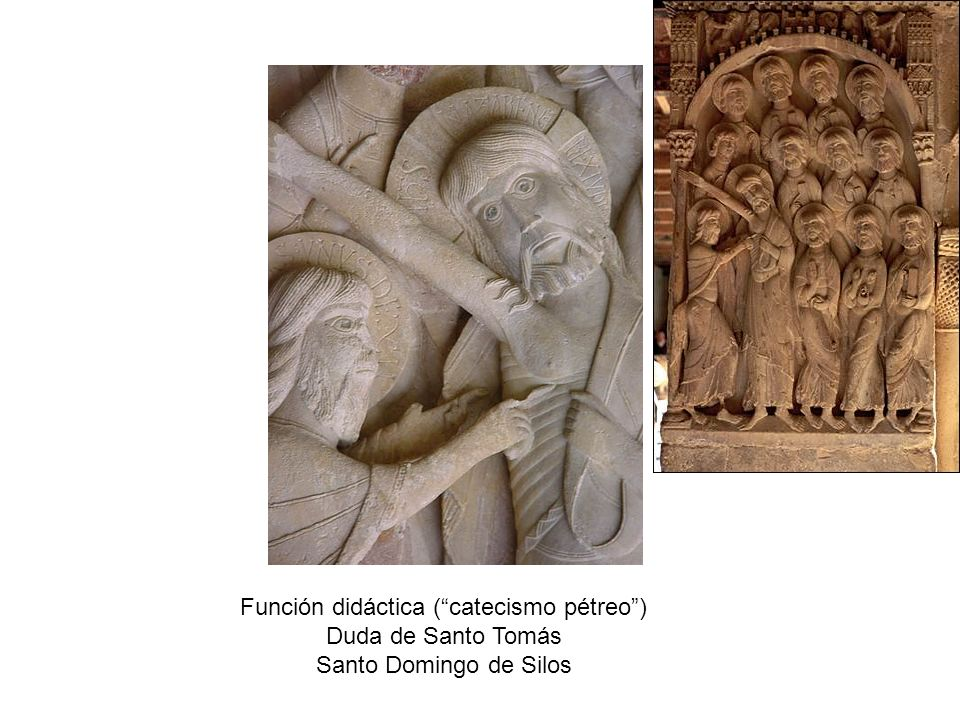 Función didáctica (catecismo pétreo) Duda de Santo Tomás Santo Domingo de Silos