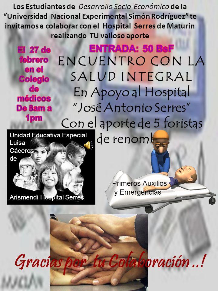 Unidad Educativa Especial Luisa Cáceres de Arismendi Hospital Serres Unidad Educativa Especial Luisa Cáceres de Arismendi Hospital Serres