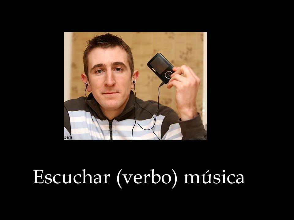 Escuchar (verbo) música