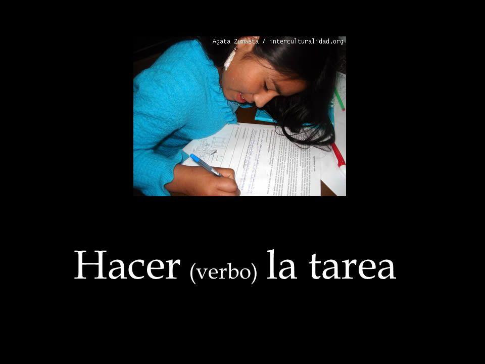 Hacer (verbo) la tarea