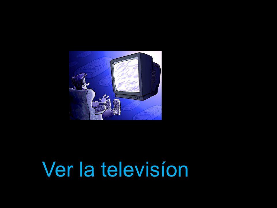 Ver la televisíon