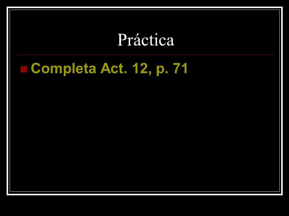 Práctica Completa Act. 12, p. 71