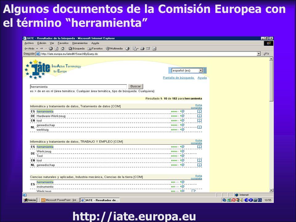 Algunos documentos de la Comisión Europea con el término herramienta http://iate.europa.eu