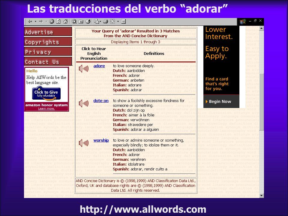 http://www.allwords.com Las traducciones del verbo adorar