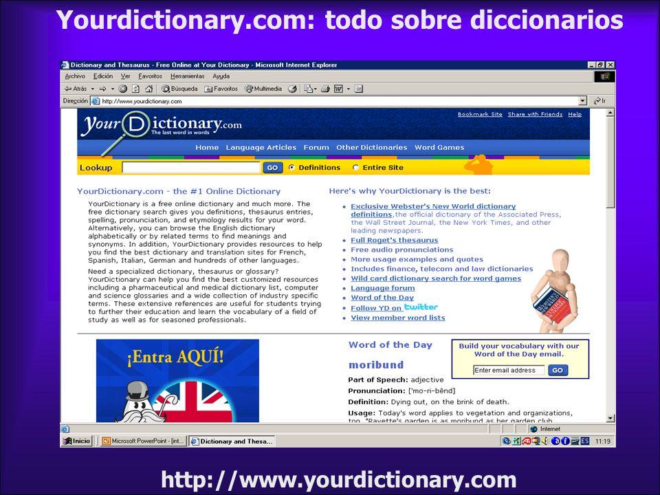 http://www.yourdictionary.com Yourdictionary.com: todo sobre diccionarios