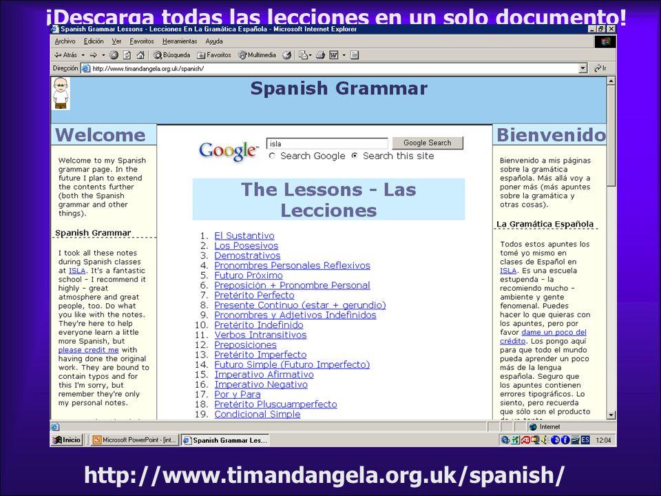 http://www.timandangela.org.uk/spanish/ ¡Descarga todas las lecciones en un solo documento!