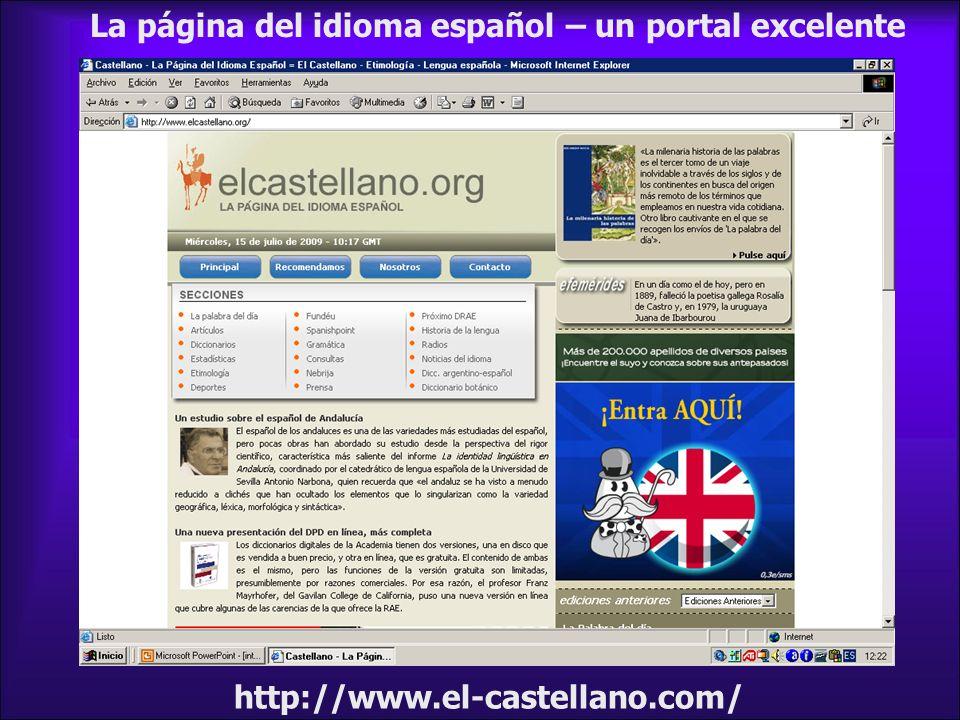 La página del idioma español – un portal excelente http://www.el-castellano.com/
