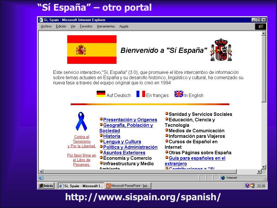 Sí España – otro portal http://www.sispain.org/spanish/