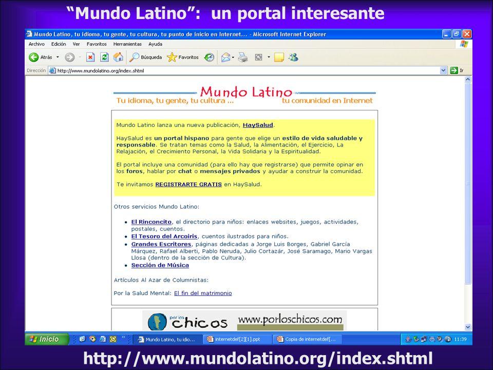 http://www.mundolatino.org/index.shtml Mundo Latino: un portal interesante