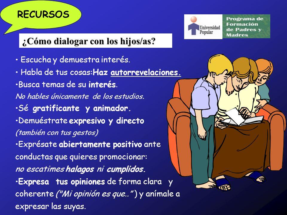 ¿Cómo dialogar con los hijos/as.Escucha y demuestra interés.