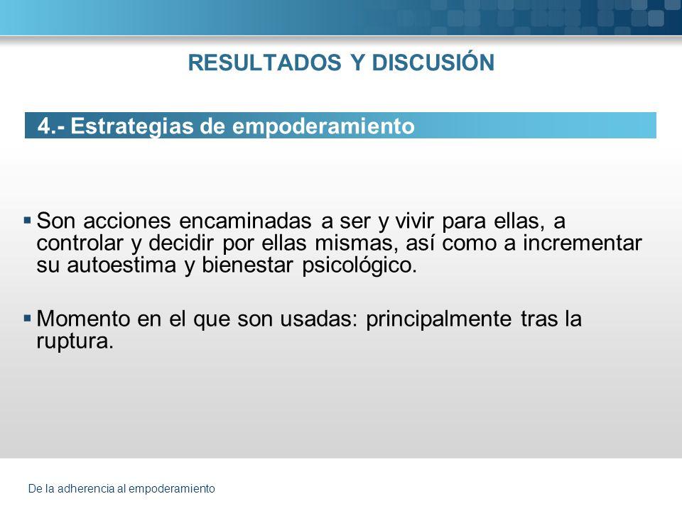 De la adherencia al empoderamiento 4.Estrategias de empoderamiento 4.1.