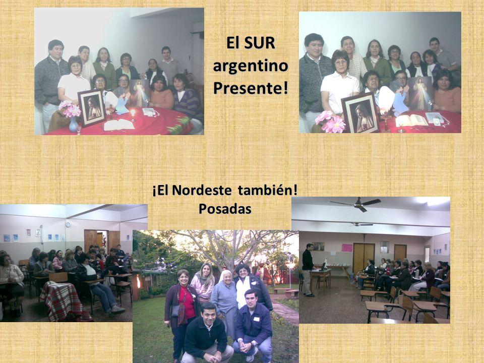 ¡El Nordeste también! Posadas El SUR argentino Presente!