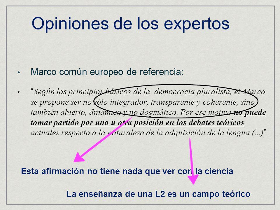 Marco común europeo de referencia: Según los principios básicos de la democracia pluralista, el Marco se propone ser no sólo integrador, transparente