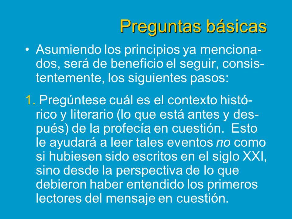 Preguntas básicas Asumiendo los principios ya menciona- dos, será de beneficio el seguir, consis- tentemente, los siguientes pasos: 1. Pregúntese cuál