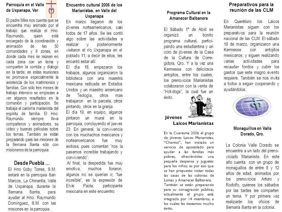 Preparativos para la reunión de las CLM En Querétaro los Laicos Marianistas siguen con los preparativos para la reunión nacional de las CLM. El sábado