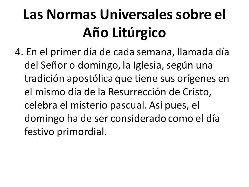 Las Normas Universales sobre el Año Litúrgico 4.