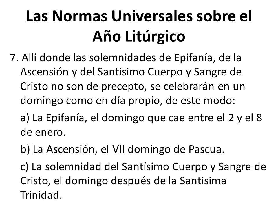 Las Normas Universales sobre el Año Litúrgico 7.