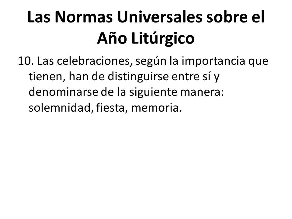 Las Normas Universales sobre el Año Litúrgico 10.