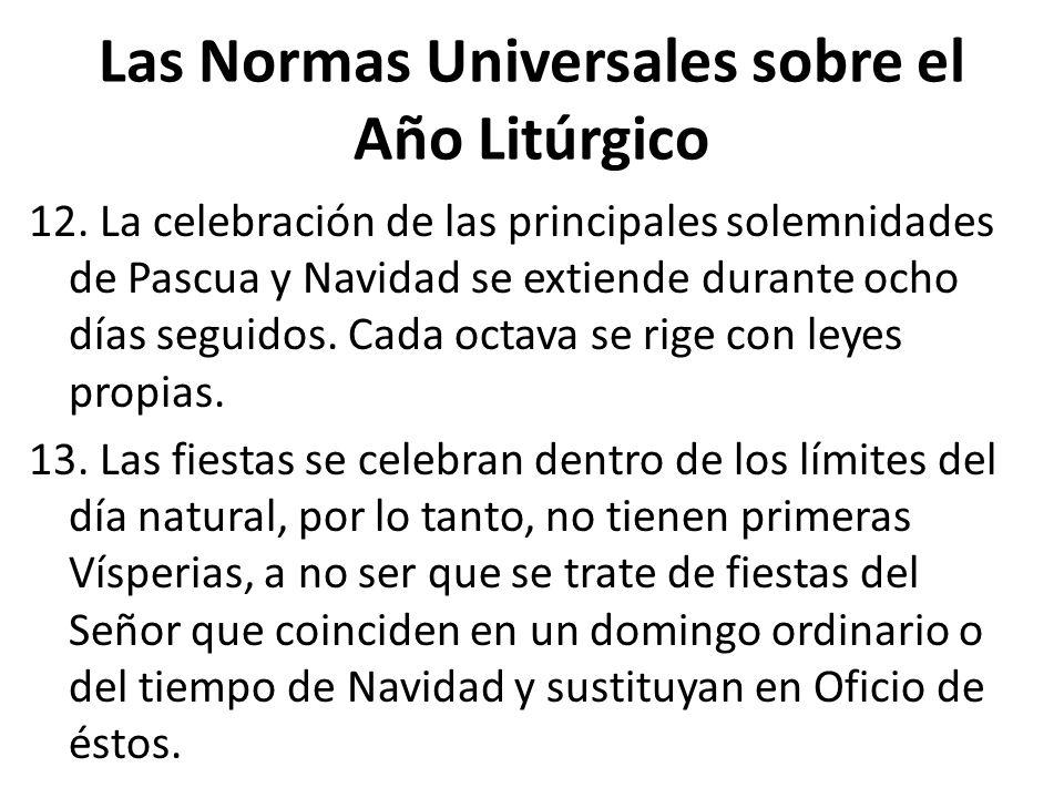 Las Normas Universales sobre el Año Litúrgico 12.