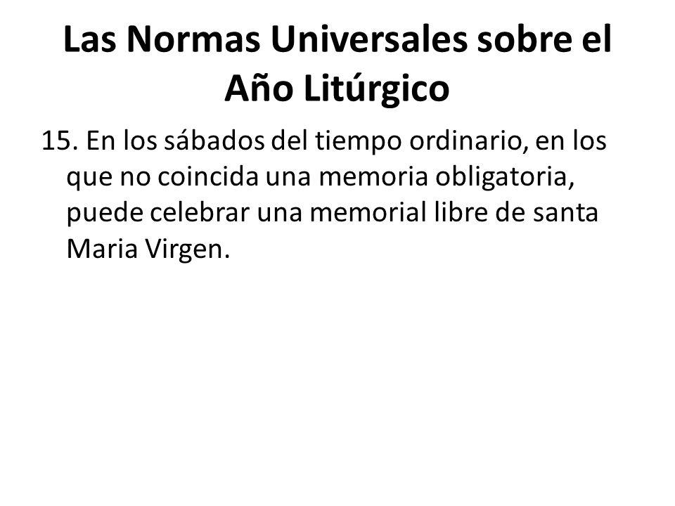 Las Normas Universales sobre el Año Litúrgico 15.