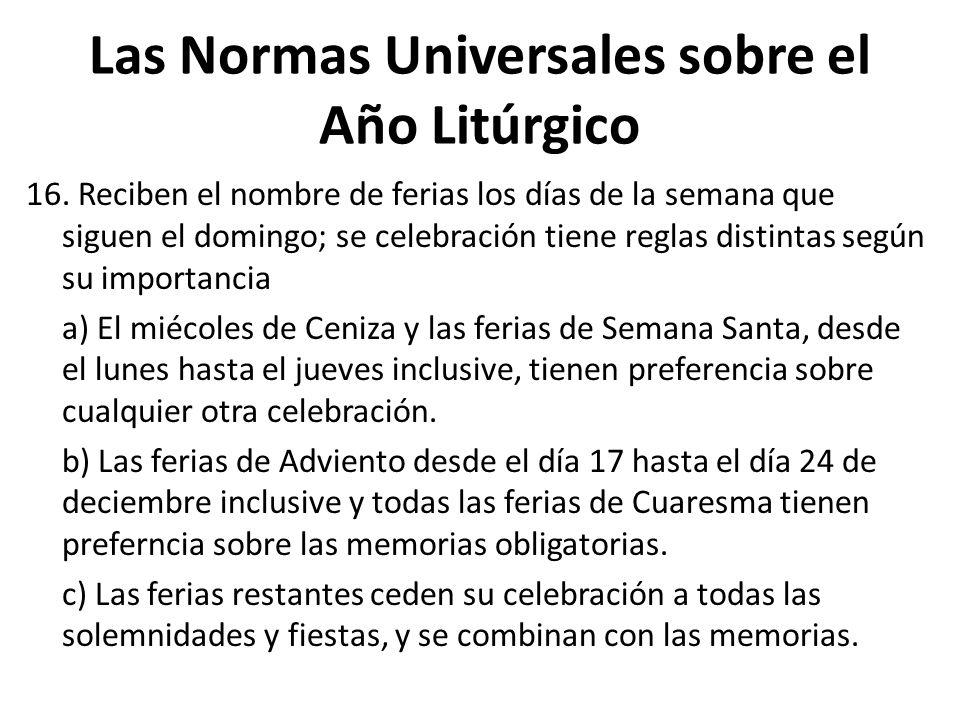 Las Normas Universales sobre el Año Litúrgico 16.