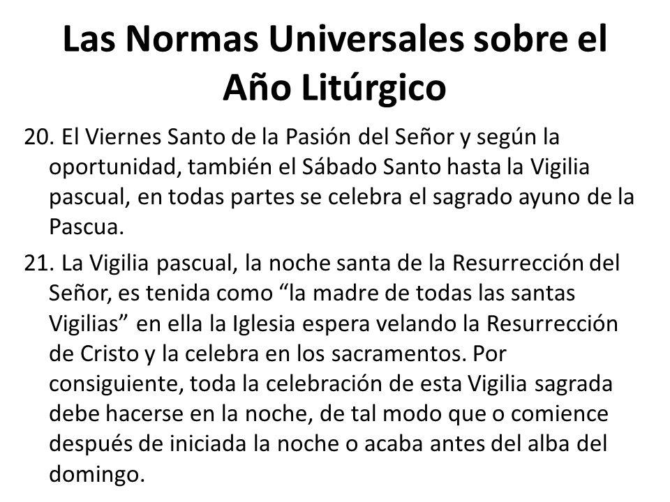 Las Normas Universales sobre el Año Litúrgico 20.