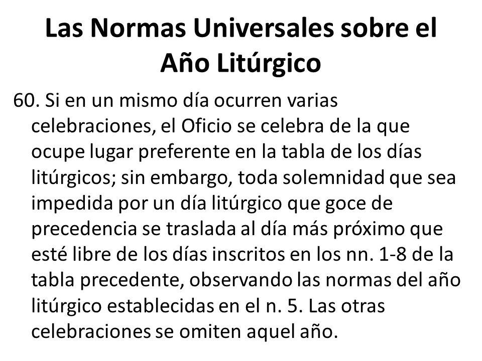 Las Normas Universales sobre el Año Litúrgico 60.
