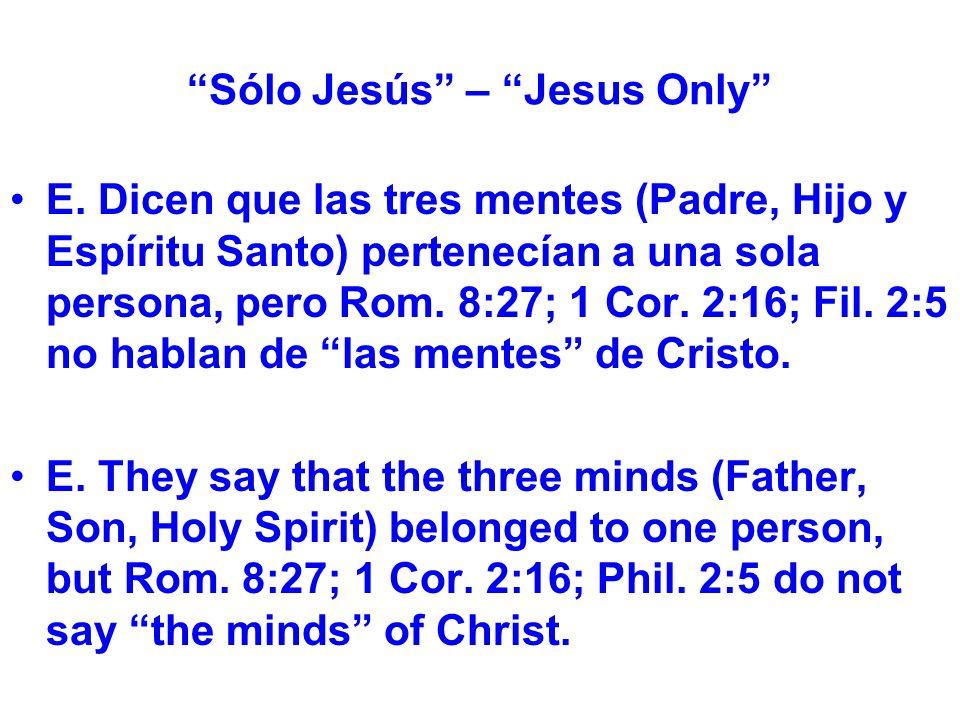 Sólo Jesús – Jesus Only E.