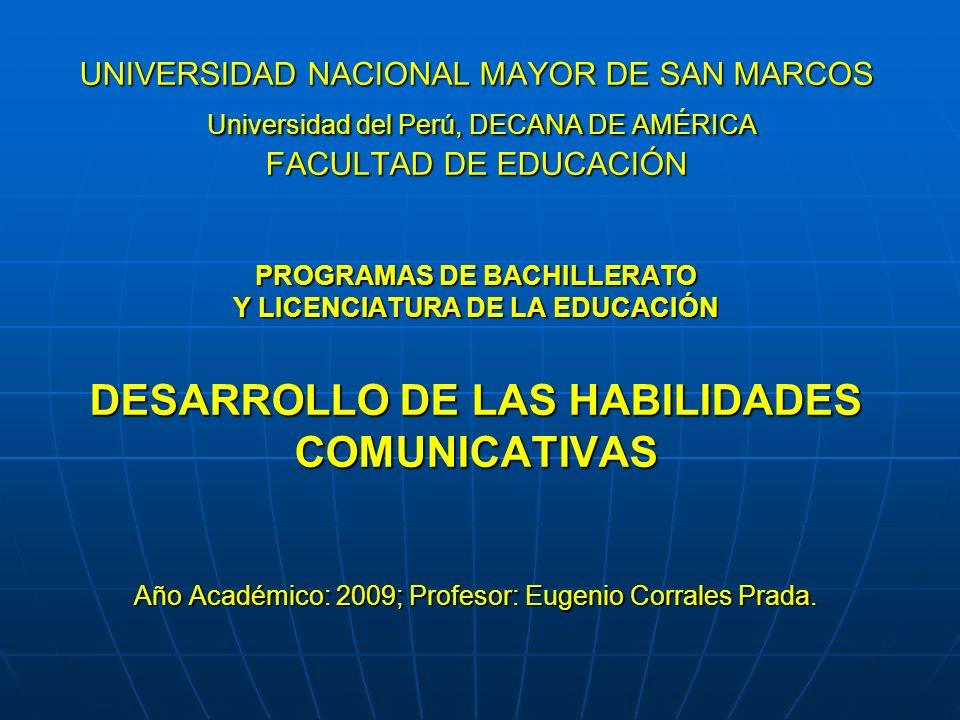 UNIVERSIDAD NACIONAL MAYOR DE SAN MARCOS Universidad del Perú, DECANA DE AMÉRICA FACULTAD DE EDUCACIÓN PROGRAMAS DE BACHILLERATO Y LICENCIATURA DE LA