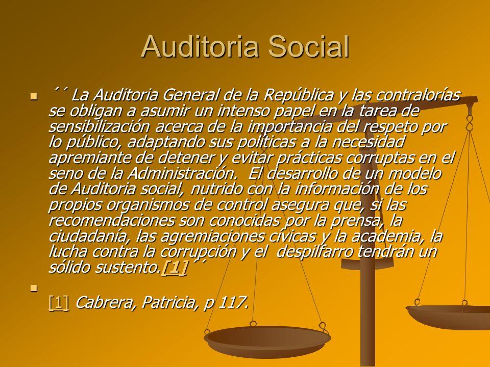 Auditoria Social ´´ La Auditoria General de la República y las contralorías se obligan a asumir un intenso papel en la tarea de sensibilización acerca