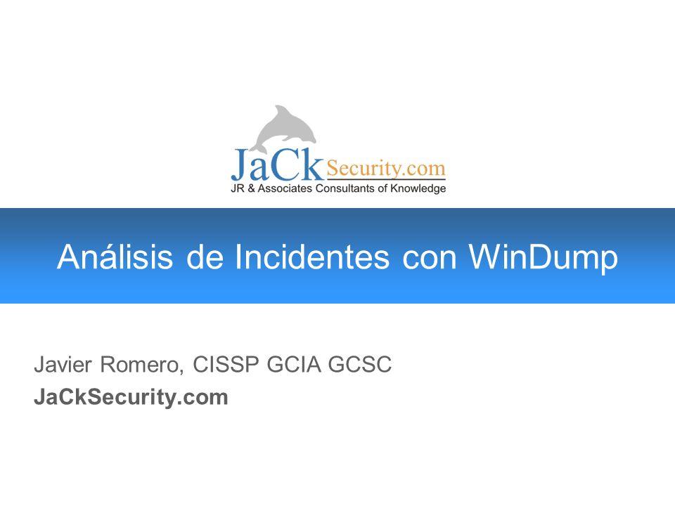 JaCkCast Oficiales de Seguridad Análisis de Incidentes con Windump © 2006 JaCkSecurity.com 12 Salida estándar 06:08:24.365424 IP javier > router: ICMP echo request, id 1024, seq 33287, length 40 06:08:24.366012 IP router > javier: ICMP echo reply, id 1024, seq 33287, length 40 06:08:24.949889 IP javier.1411 > router.80: S 3240948283:3240948283(0) win 64512 06:08:24.950568 IP router.80 > javier.1411: S 458319628:458319628(0) ack 3240948284 win 5840 06:08:24.950590 IP javier.1411 > router.80:.