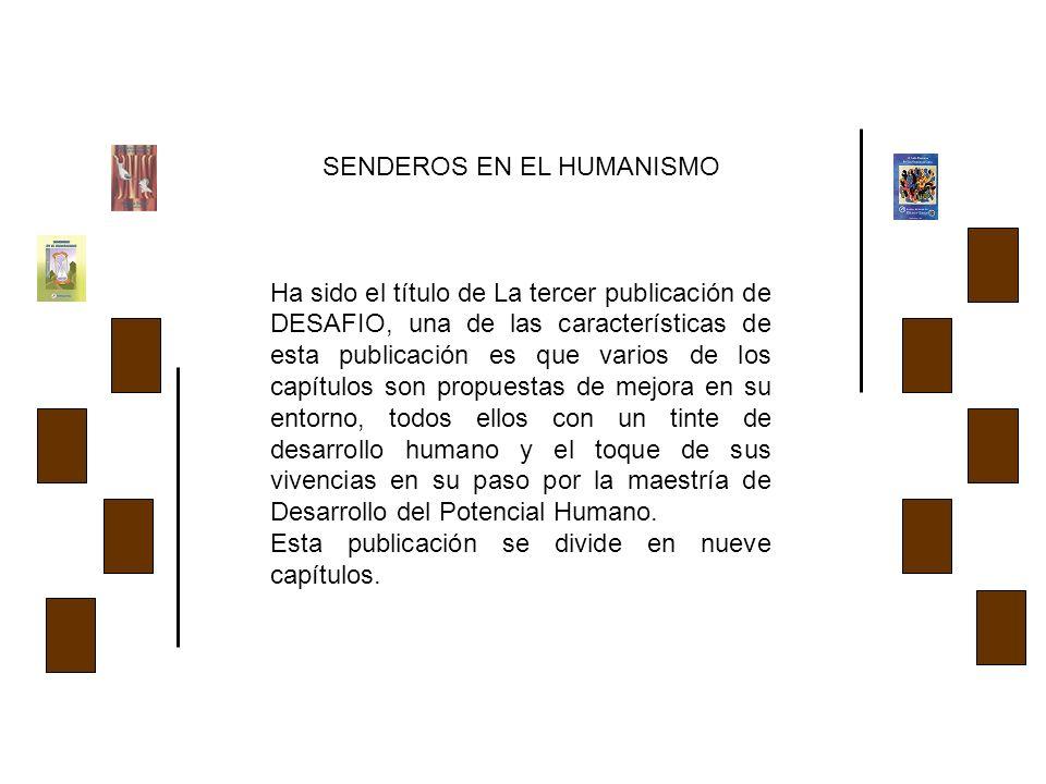 INDICE SENDEROS EN EL HUMANISMO 1er.capítulo.