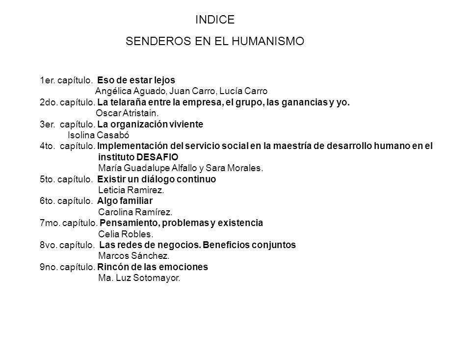 INDICE SENDEROS EN EL HUMANISMO 1er. capítulo.