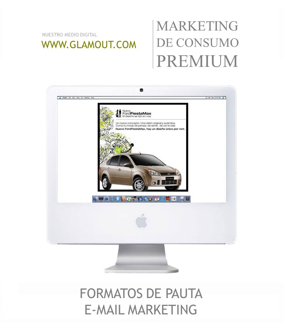 WWW.GLAMOUT.COM NUESTRO MEDIO DIGITAL MARKETING DE CONSUMO PREMIUM FORMATOS DE PAUTA E-MAIL MARKETING