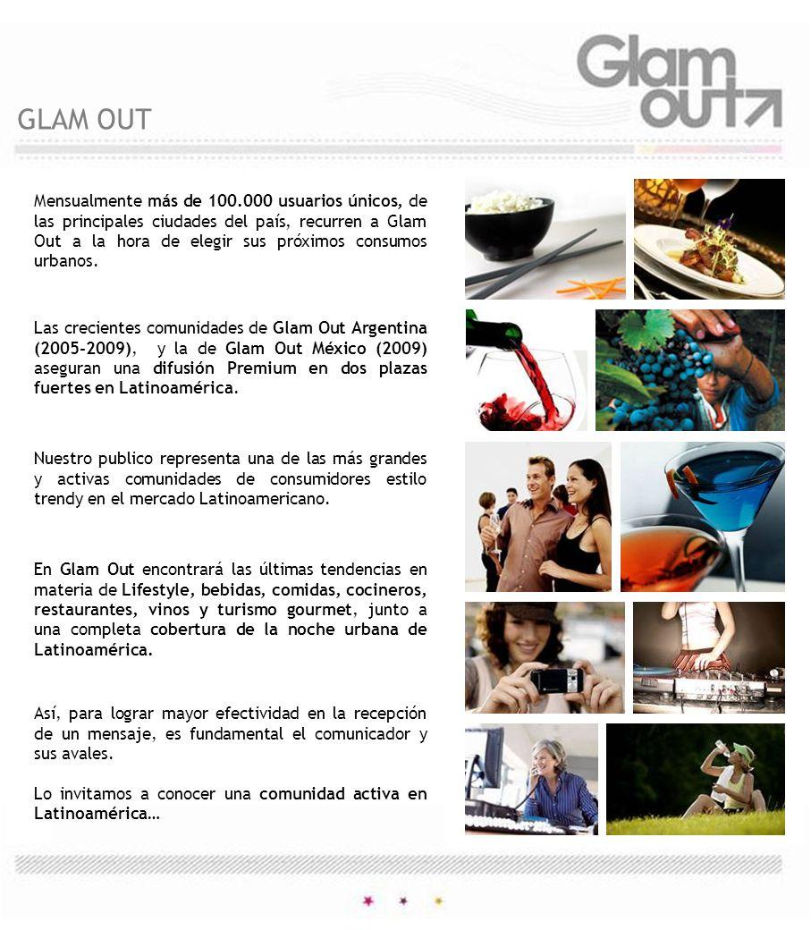 Los contenidos de Glam Out son realizados por periodistas, redactores y líderes de opinión pertenecientes al mundo del Lifestyle, el vino, Spirits, la gastronomía Gourmet, el arte, la cultura y la noche urbana.