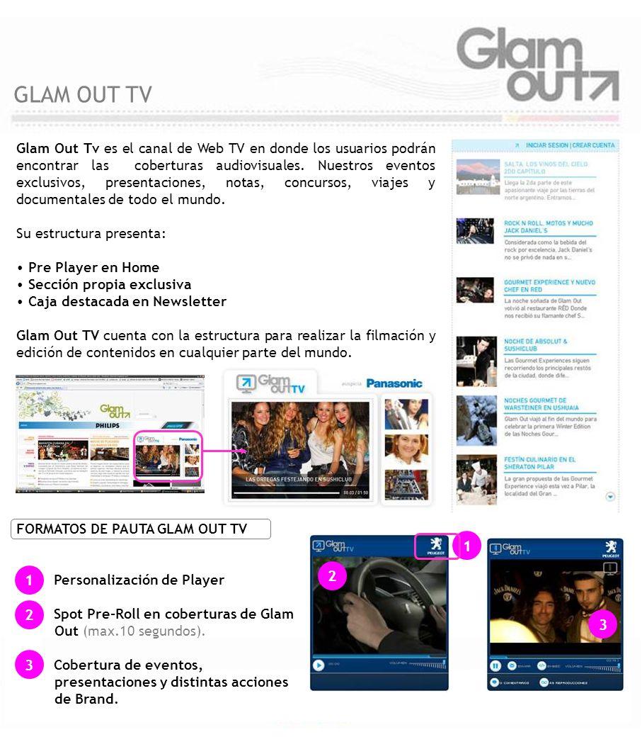 Glam Out Tv es el canal de Web TV en donde los usuarios podrán encontrar las coberturas audiovisuales. Nuestros eventos exclusivos, presentaciones, no