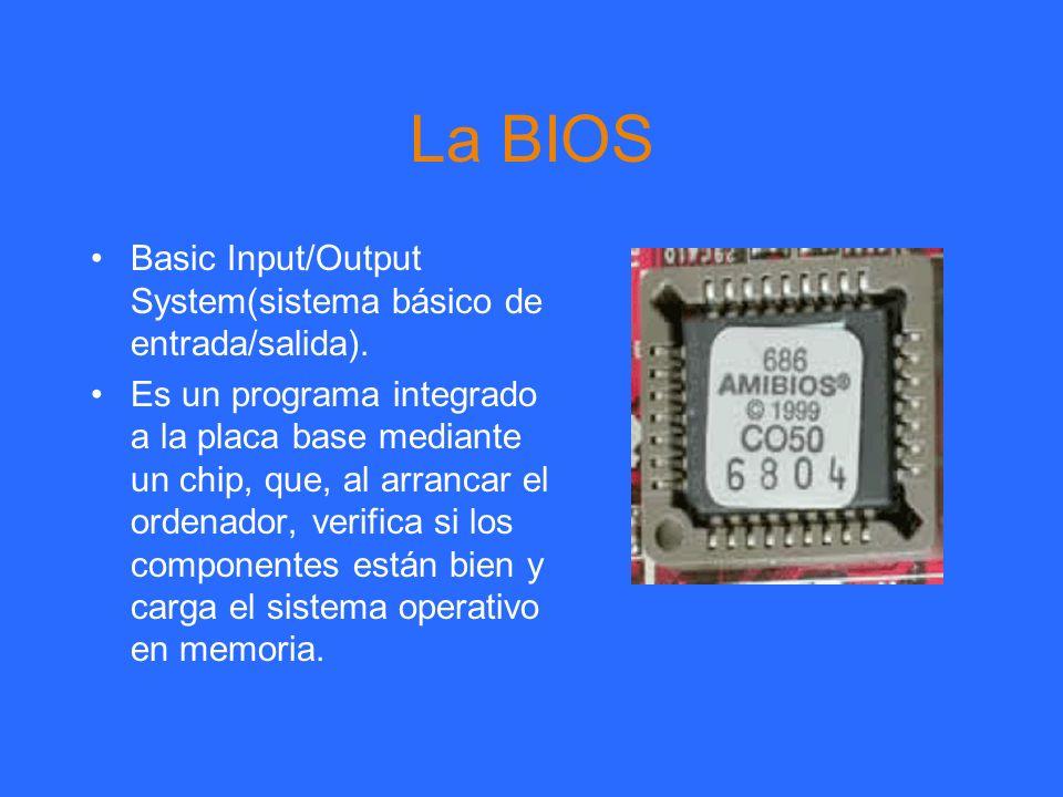La BIOS Basic Input/Output System(sistema básico de entrada/salida). Es un programa integrado a la placa base mediante un chip, que, al arrancar el or