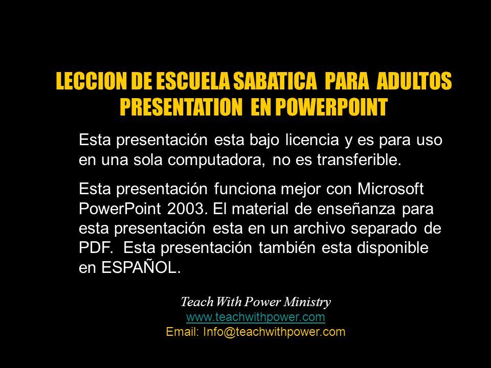 Esta presentación esta bajo licencia y es para uso en una sola computadora, no es transferible. Esta presentación funciona mejor con Microsoft PowerPo