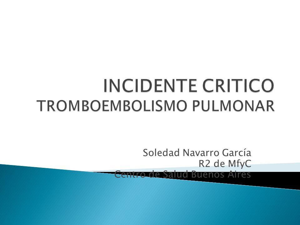 Soledad Navarro García R2 de MfyC Centro de Salud Buenos Aires