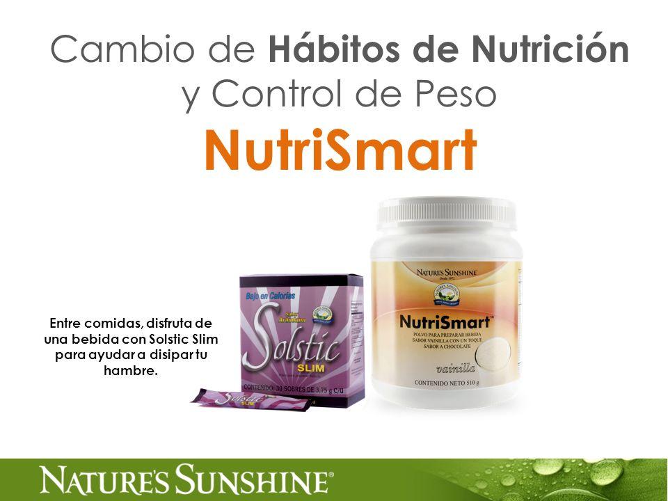Cambio de Hábitos de Nutrición y Control de Peso NutriSmart Entre comidas, disfruta de una bebida con Solstic Slim para ayudar a disipar tu hambre.