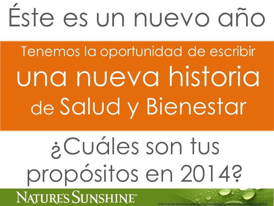 Información exclusiva para Distribuidores Independientes de Nature´s Sunshine.. Tenemos la oportunidad de escribir una nueva historia de Salud y Biene